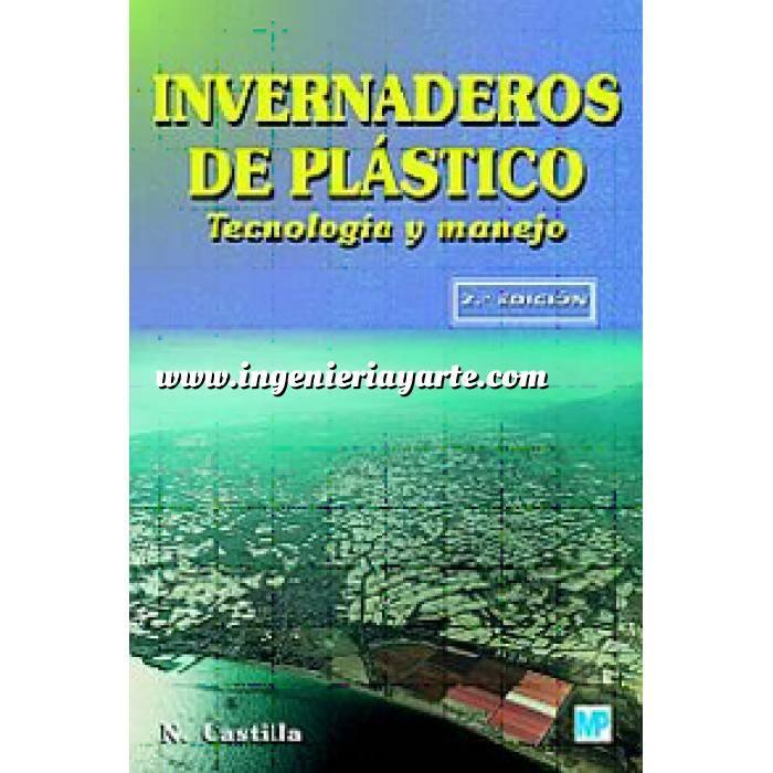 Imagen Cultivos Industriales Invernaderos de plástico. Tecnología y manejo
