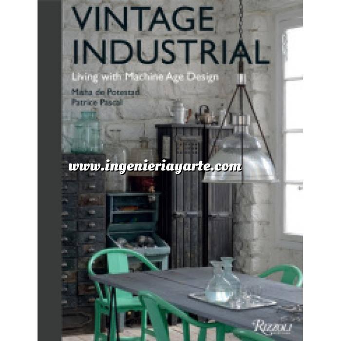 Imagen Detalles decorativos Vintage Industrial: Living with Machine Age Design