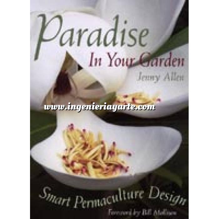 Imagen Diseño de jardines Paradise in your garden. Smart permaculture design