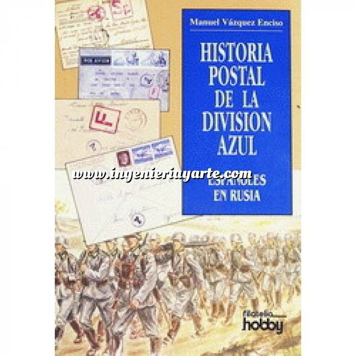 Imagen División azul Historia postal de la División Azul.Españoles en Rusia