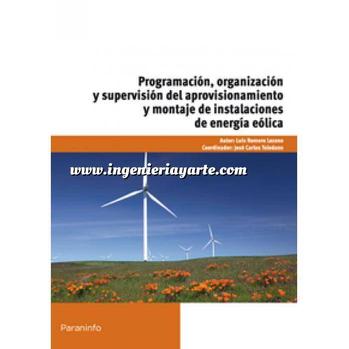 Imagen Energía eólica Programación, organización y supervisión del aprovisionamiento y montaje de instalaciones de energía eólica