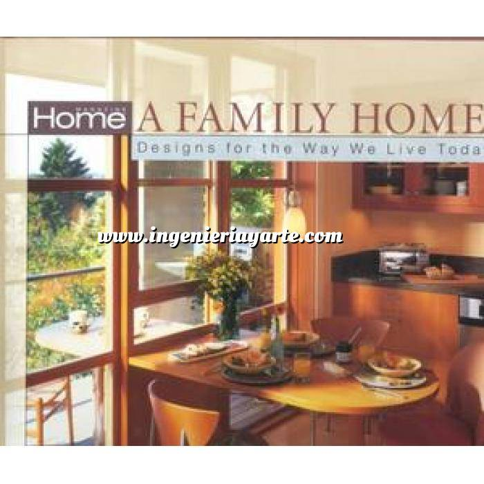 Imagen Estilo americano Home magazine´s a family home. Designs for the way we live today