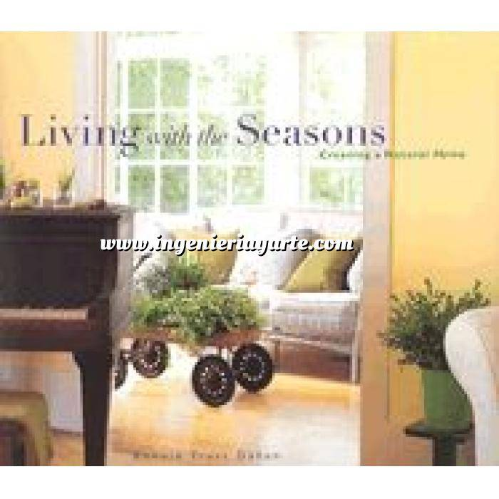 Imagen Estilo americano Living with the seasons. Creating a natural home