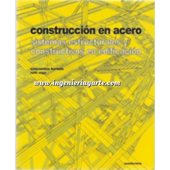 Imagen Estructuras de acero Construcción en aceros.sistemas estructurales y constructivos en edificación