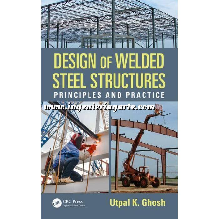 Imagen Estructuras de acero Design of Welded Steel Structures: Principles and Practice