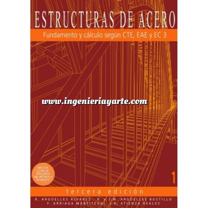 Imagen Estructuras de acero Estructuras de acero 01.Fundamentos y cálculo según CTE,EAE y EC3