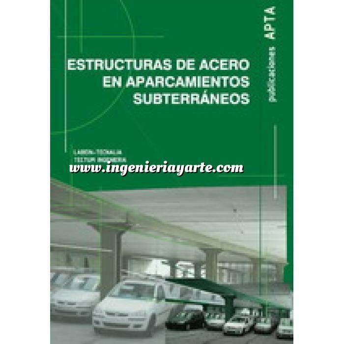 Imagen Estructuras de acero Estructuras de acero en aparcamientos subterráneos