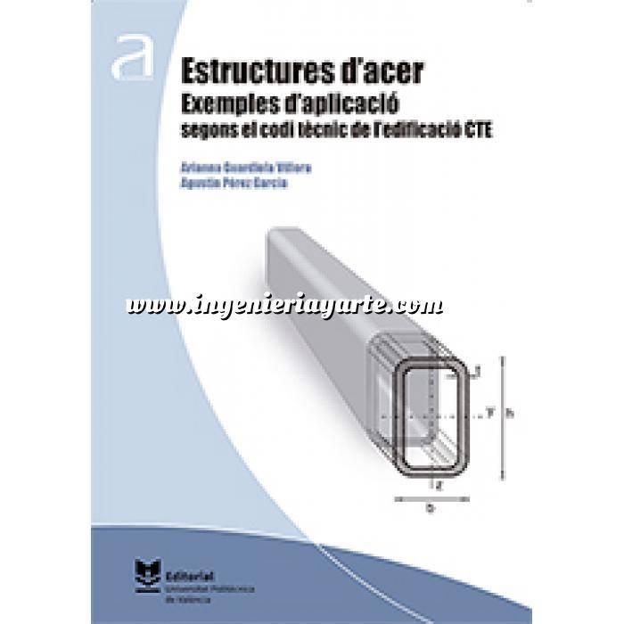 Imagen Estructuras de acero Estructures d'acer. Exemples d'aplicació segons el codi tècnic de l'edificació CTE