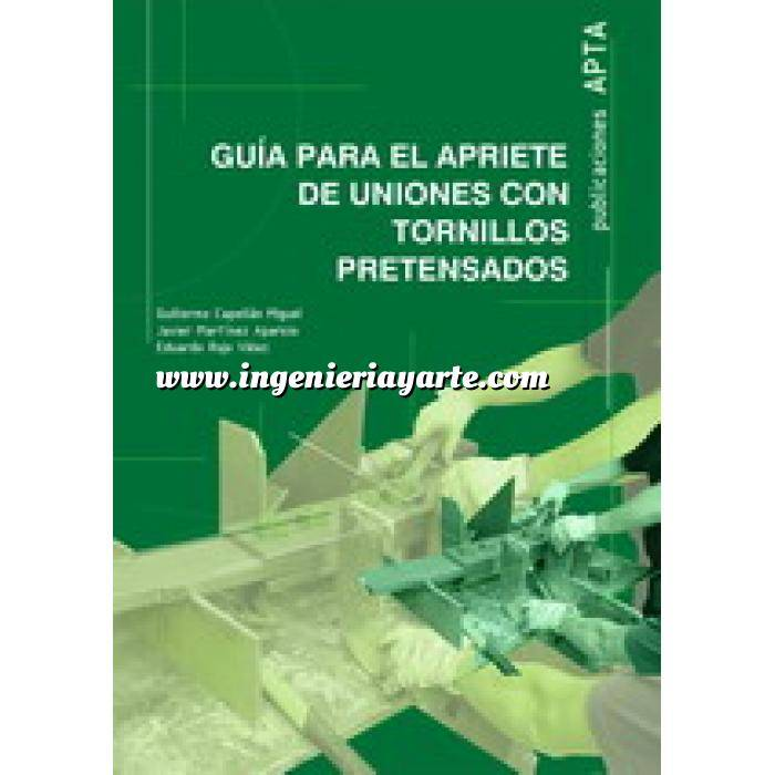 Imagen Estructuras de acero Guía para el apriete de uniones con tornillos pretensados