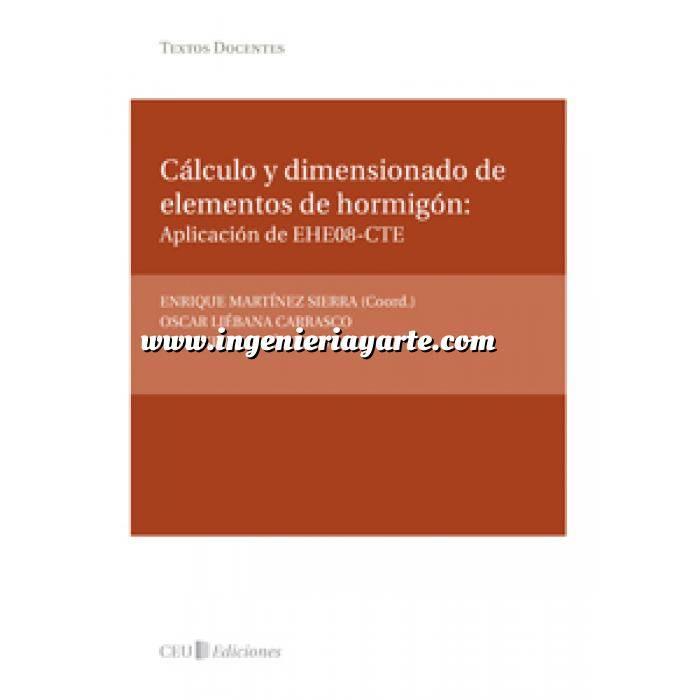 Imagen Estructuras de hormigón Cálculo y dimensionado de elementos de hormigón: Aplicación de EHE08-CTE