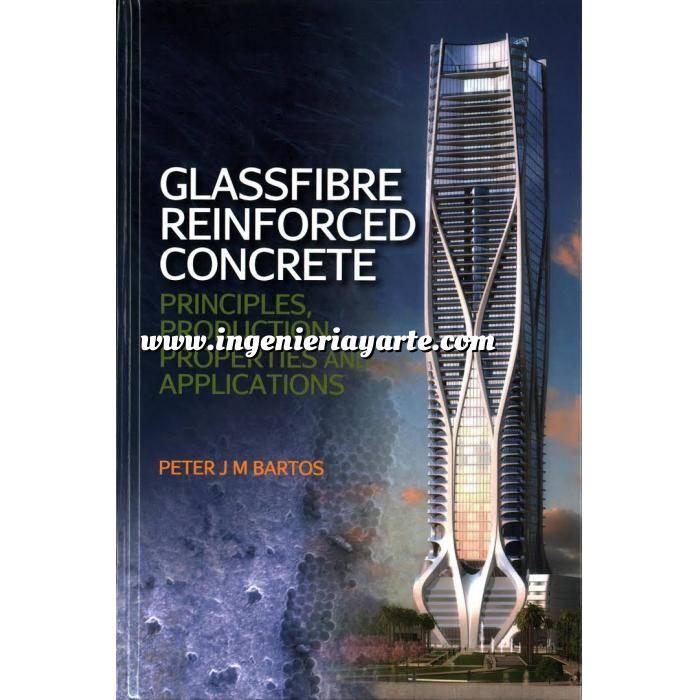Imagen Estructuras de hormigón Glassfibre Reinforced Concrete: principles, production, properties and applications