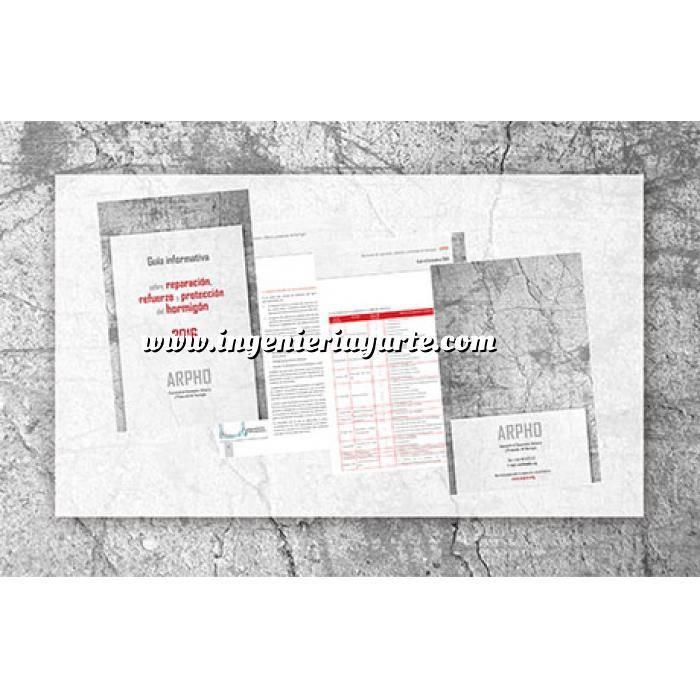 Imagen Estructuras de hormigón Guía informativa sobre reparación, refuerzo y protección del hormigón 2016