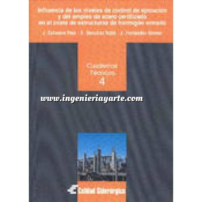 Imagen Estructuras de hormigón Influencia de los niveles de control de ejecución y del empleo de acero certificado en el coste de estructuras de hormigón armado