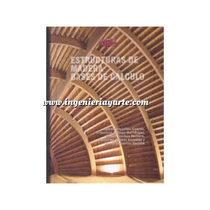 Imagen Estructuras de madera Estructuras de Madera. Bases de Cálculo