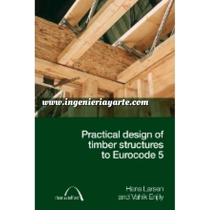 Imagen Estructuras de madera Practical Design of Timber Structures to Eurocode 5