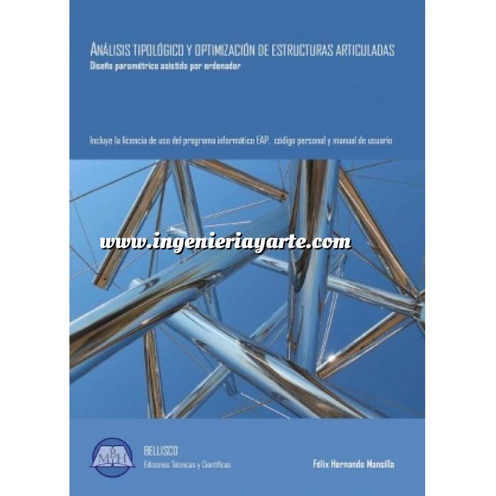 Imagen Estructuras metálicas Analisis tipologico y optimización de estructuras articuladas.Diseño Paramétrico asistido por ordenador (Incluye licencia para el programa informático)