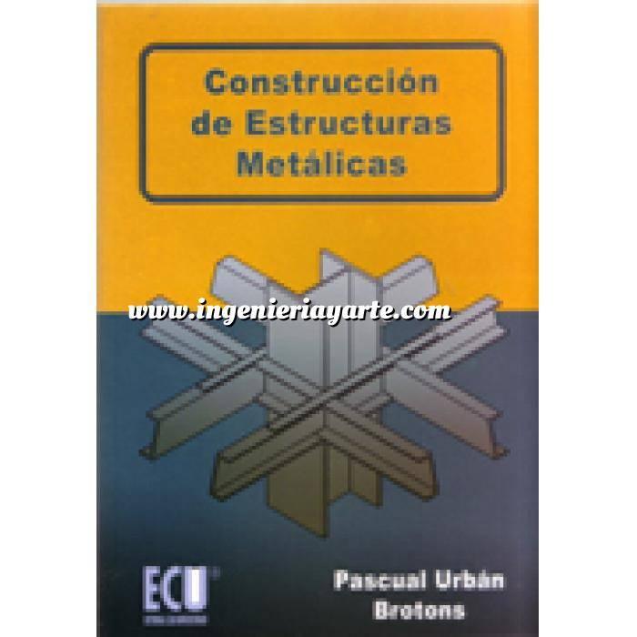 Imagen Estructuras metálicas Construcción de estructuras metálicas