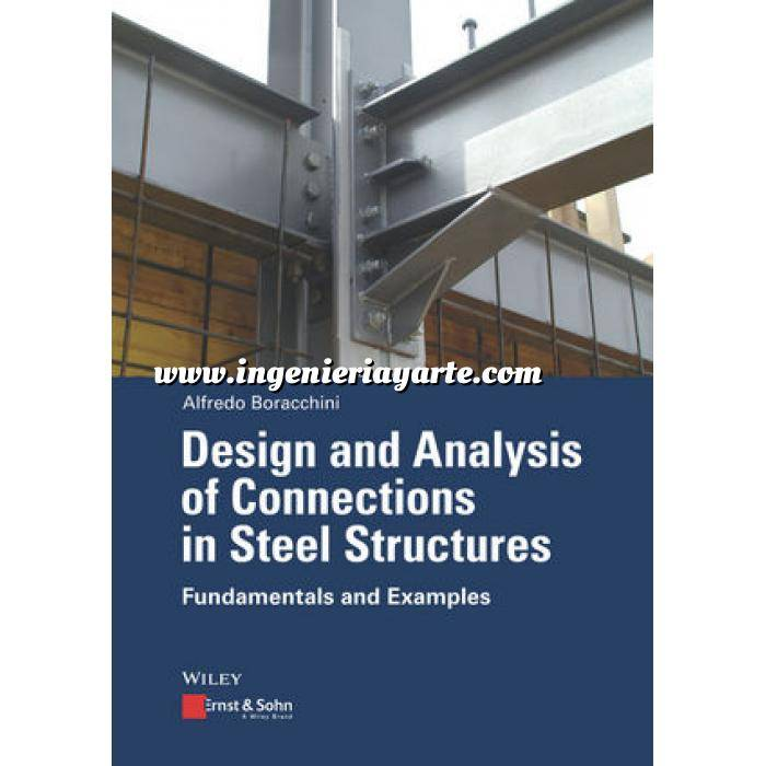 Imagen Estructuras metálicas Design and Analysis of Connections in Steel Structures: Fundamentals and Examples
