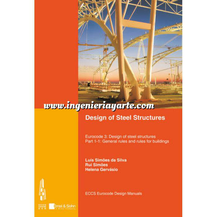 Imagen Estructuras metálicas Design of Steel Structures: Eurocode 3 - Design of Steel Structures. Part 1-1 - General Rules and Rules for Buildings