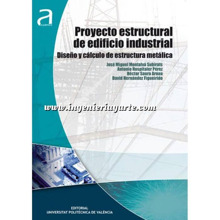 Imagen Estructuras metálicas Proyecto estructural de edificio industrial. Diseño y cálculo de estructuras metálica