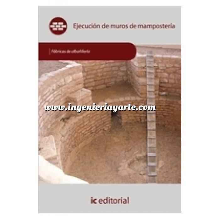 Imagen Fabricas albañilería Ejecución de muros de mampostería