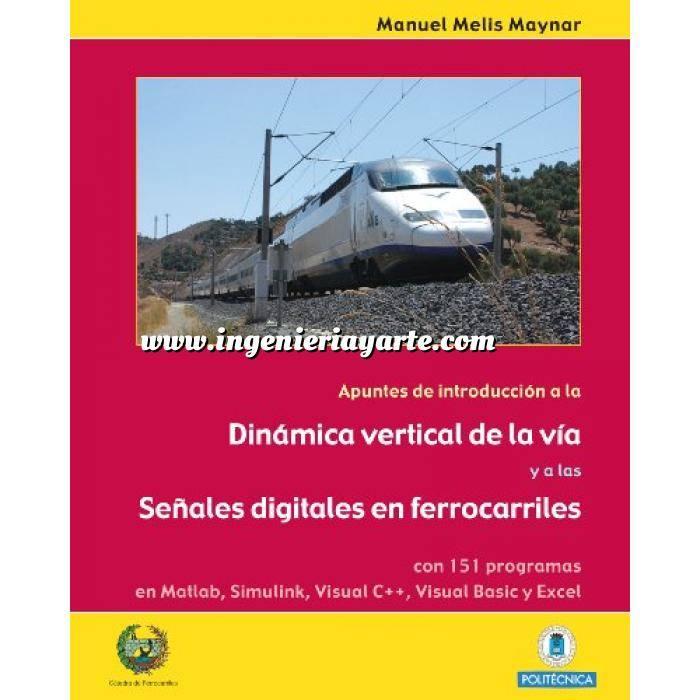 Imagen Ferrocarriles Apuntes de introducción a la dinámica vertical de la vía y las señales digitales en ferrocarriles