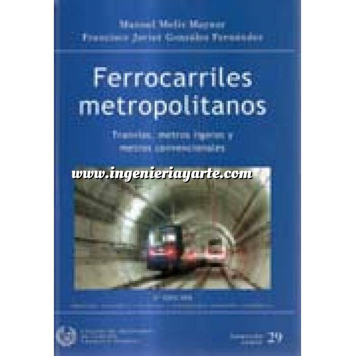 Imagen Ferrocarriles Ferrocarriles metropolitanos. tranvias, metros ligeros y metros convencionales