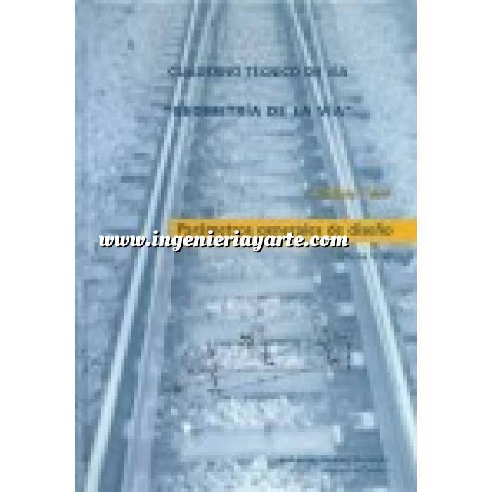 Imagen Ferrocarriles Geometría de la vía.Parámetros Generales de diseño ( Plena Via )