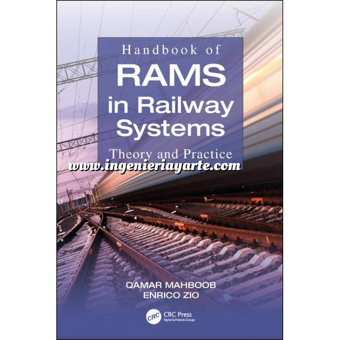 Imagen Ferrocarriles Handbook of RAMS in Railway Systems: Theory and Practice