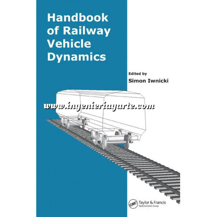 Imagen Ferrocarriles Handbook of Railway Vehicle Dynamics