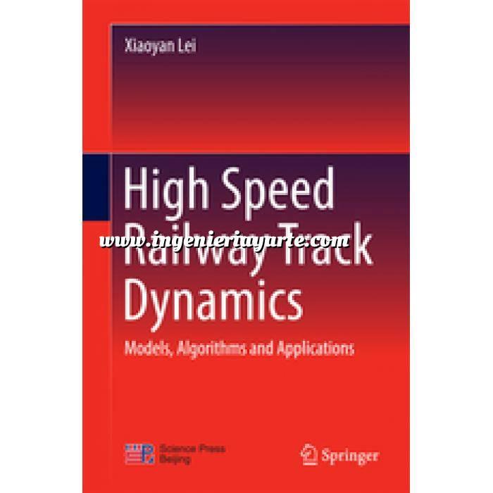 Imagen Ferrocarriles High Speed Railway Track Dynamics. Models, Algorithms and Applications