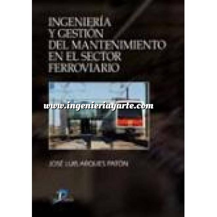 Imagen Ferrocarriles Ingeniería y gestión del mantenimiento en el sector ferroviario