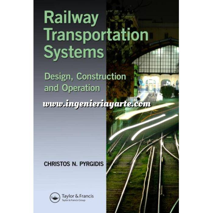 Imagen Ferrocarriles Railway Transportation Systems: Design, Construction and Operation