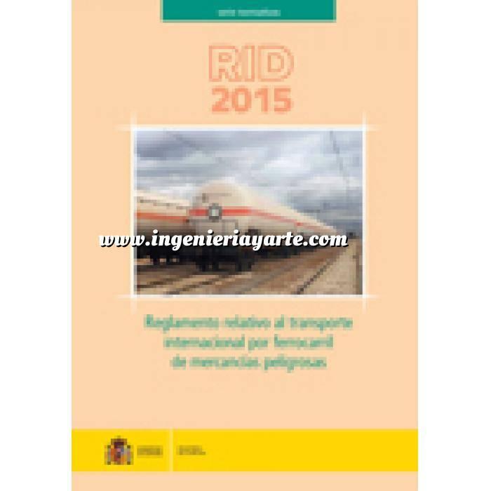 Imagen Ferrocarriles Reglamento relativo al transporte internacional por ferrocarril de mercancías peligrosas. RID 2015.