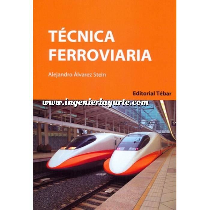 Imagen Ferrocarriles Técnica Ferroviaria