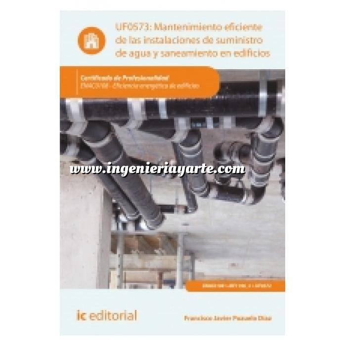 Imagen Fontanería y saneamiento Mantenimiento eficiente de las instalaciones de suministro de agua y saneamiento en edificios UF0573