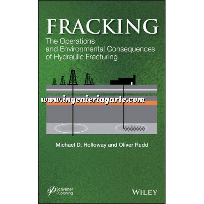 Imagen Fracking. Obtencion de Petroleo y Gas Fracking: The Operations and Environmental Consequences of Hydraulic Fracturing