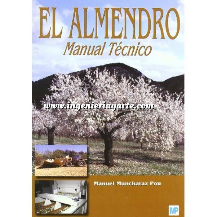 Imagen Fruticultura El almendro. Manual técnico