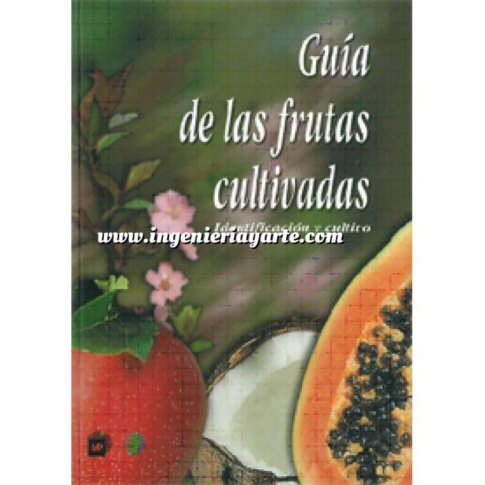 Imagen Fruticultura Guía de las frutas cultivadas