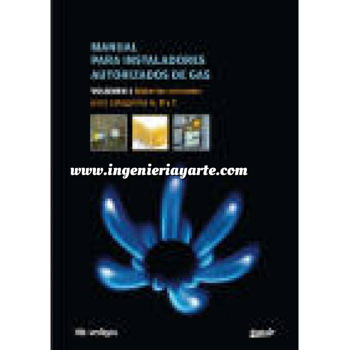 Imagen Gas Manual para instaladores autorizados de gas. Tomo I. Materias comunes para categorias A, B y C