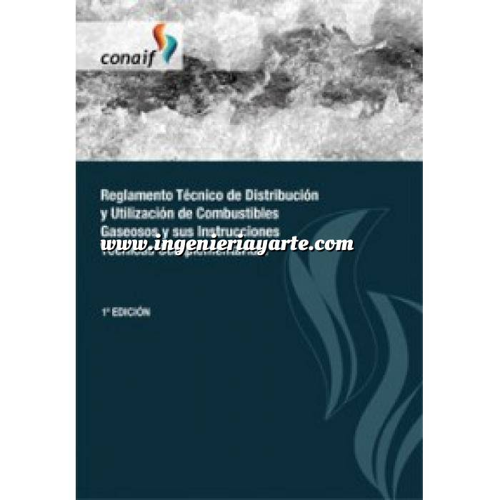 Imagen Gas Reglamento Técnico de Distribución y Utilización de Combustibles Gaseosos y sus Instrucciones Técnicas Complementarias