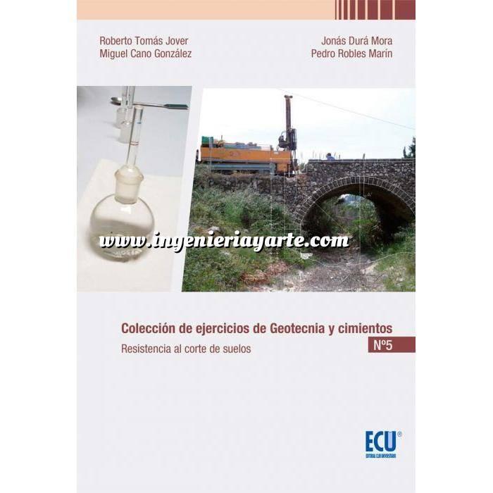 Imagen Geotecnia  Colección de Ejercicios de Geotecnia y Cimientos Nº 5 Resistencia al Corte de Suelos
