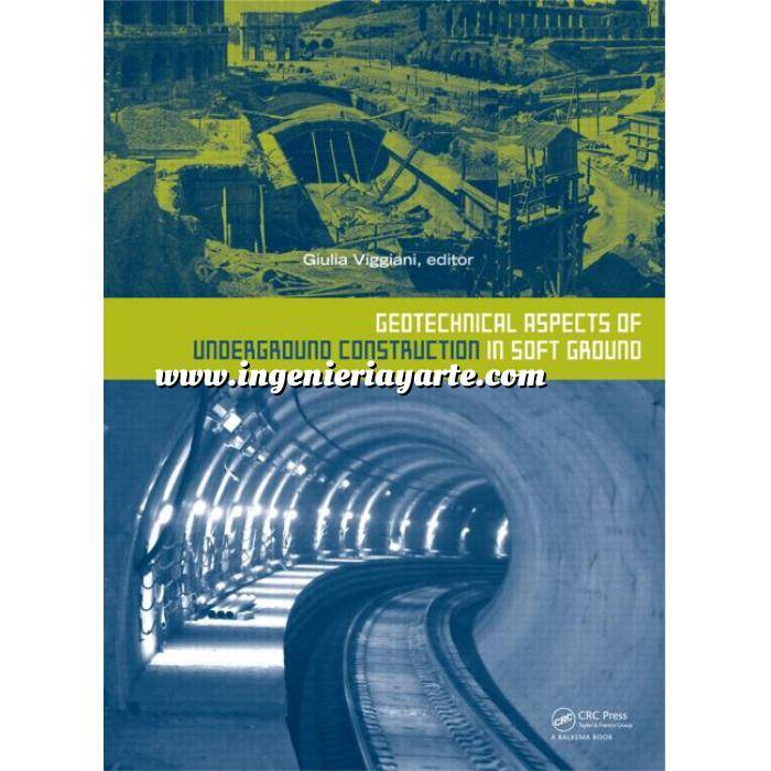 Imagen Geotecnia  Geotechnical Aspects of Underground Construction in Soft Ground