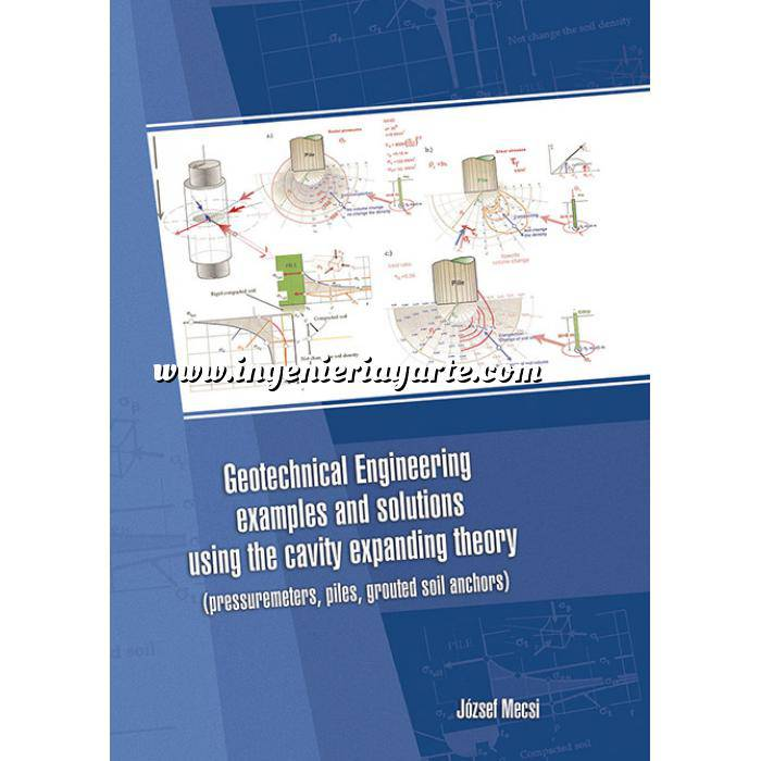 Imagen Geotecnia  Geotechnical engineering examples and solutions using the cavity expanding theory