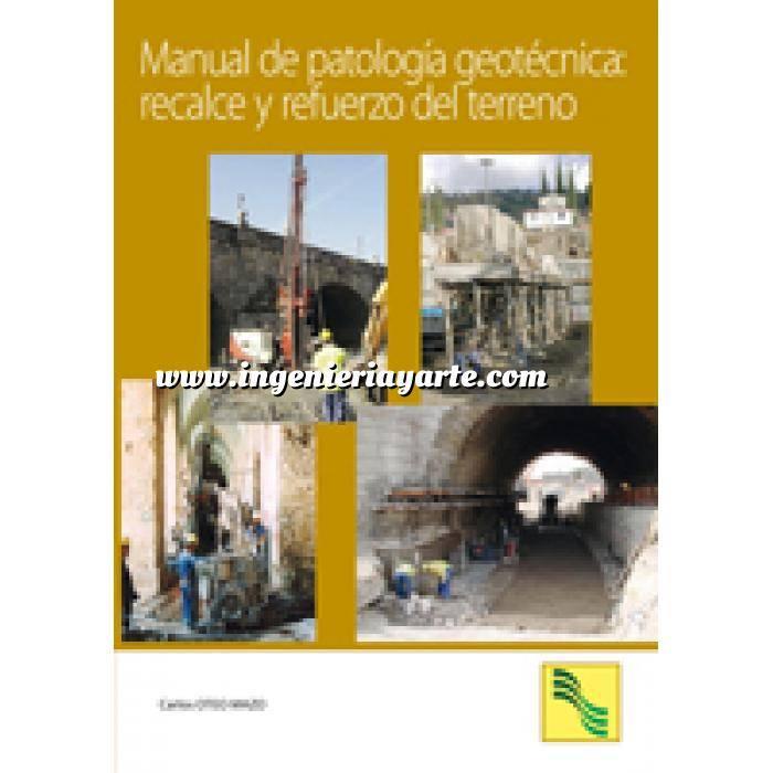 Imagen Geotecnia  Manual de patología geotécnica:recalce y refuerzo del terreno