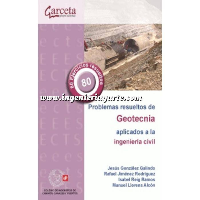 Imagen Geotecnia  Problemas resueltos de geotecnia aplicados a la ingeniería civil