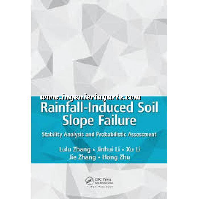 Imagen Geotecnia  Rainfall-Induced Soil Slope Failure: Stability Analysis and Probabilistic Assessment