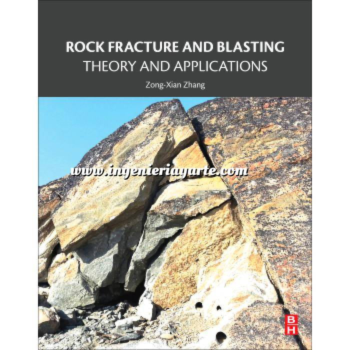 Imagen Geotecnia  Rock Fracture and Blasting.Theory and Applications