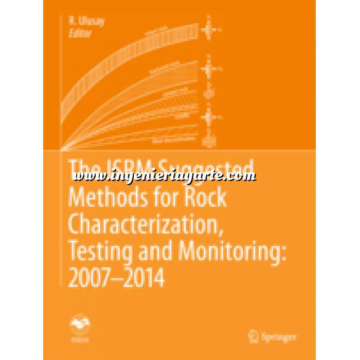 Imagen Geotecnia  The ISRM Suggested Methods for Rock Characterization, Testing and Monitoring: 2007-2014