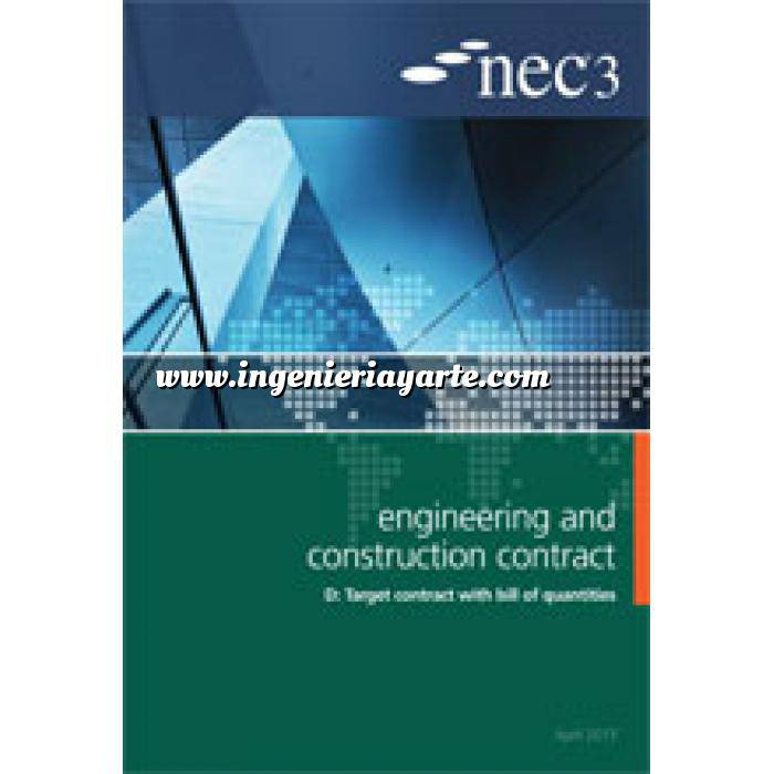Imagen Gestion de proyectos NEC3: Engineering and Construction Contract Option D: target contract with bill of quantities